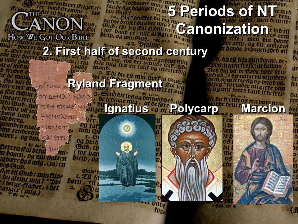 5 Periods of NT Canonization