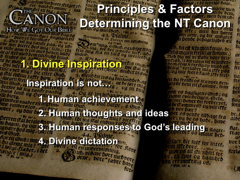 Principles & Factors Determining the NT Canon