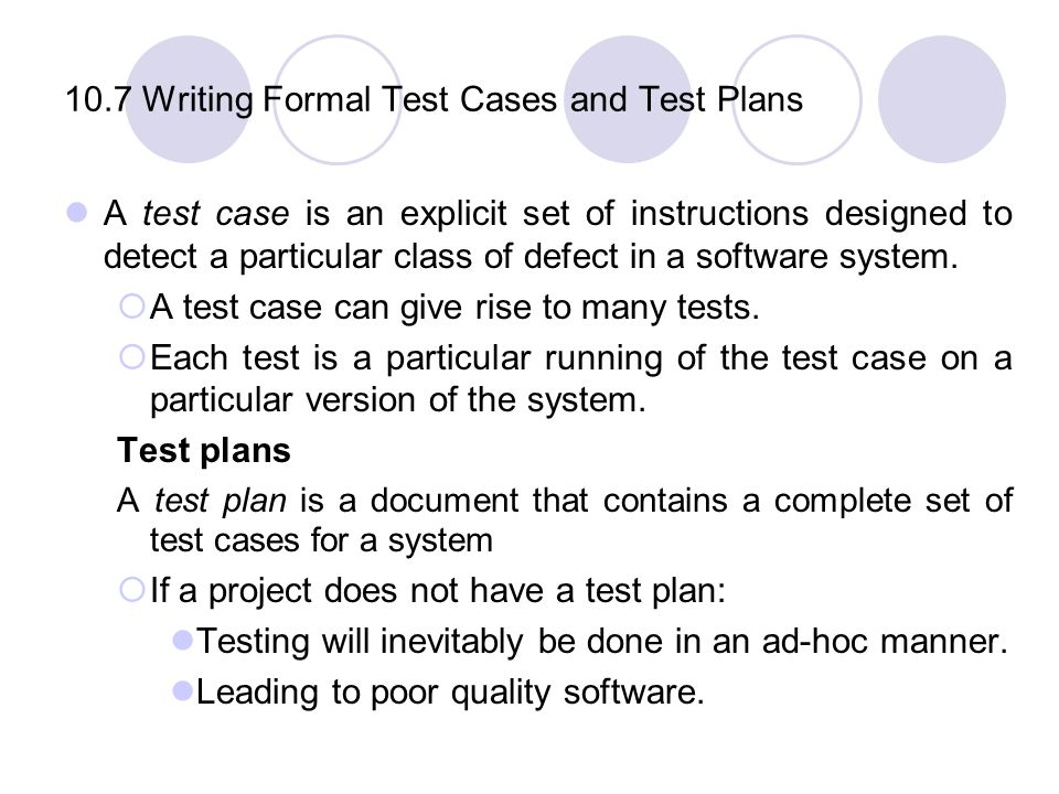 10.7 Writing Formal Test Cases and Test Plans