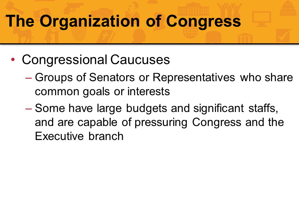 The Organization of Congress