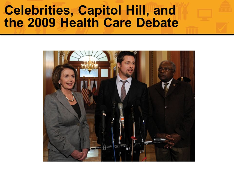 Celebrities, Capitol Hill, and the 2009 Health Care Debate