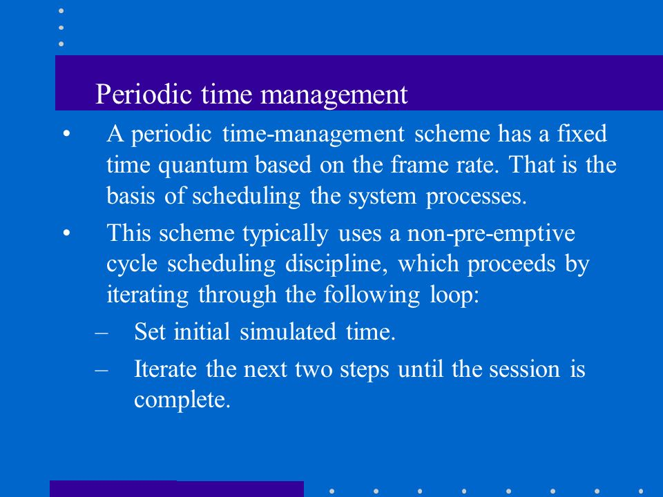 Periodic time management