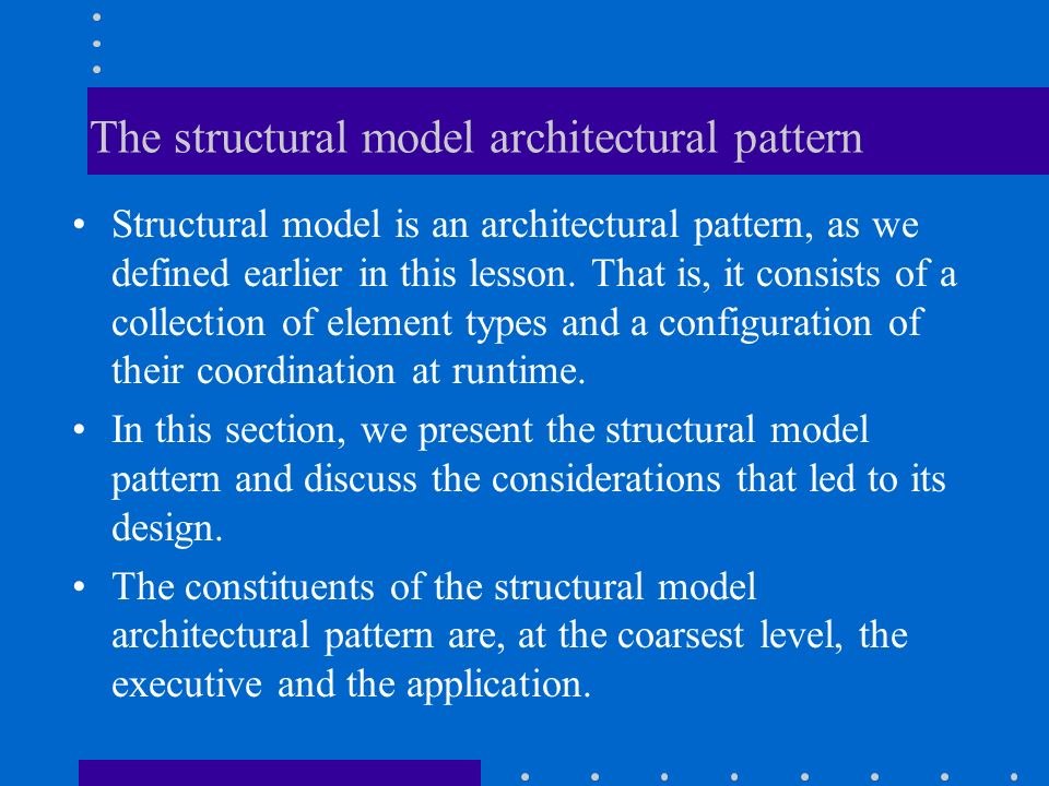 The structural model architectural pattern