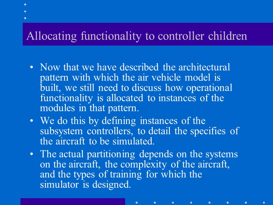 Allocating functionality to controller children