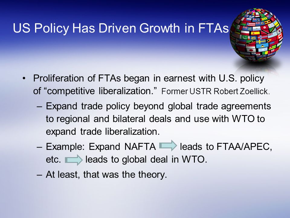 US Policy Has Driven Growth in FTAs