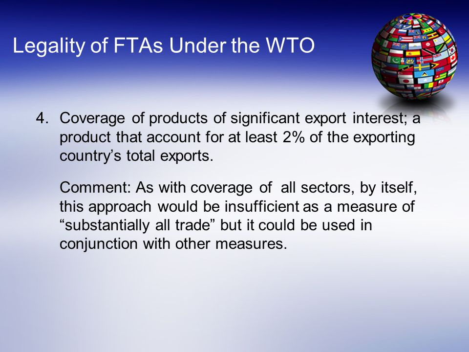 Legality of FTAs Under the WTO