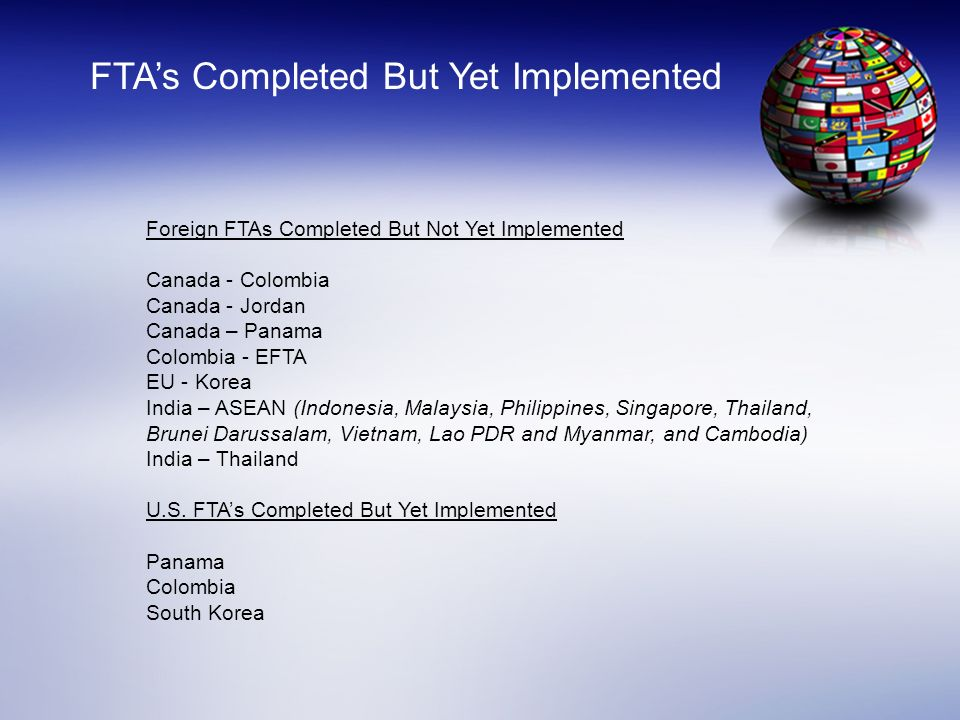 FTA's Completed But Yet Implemented