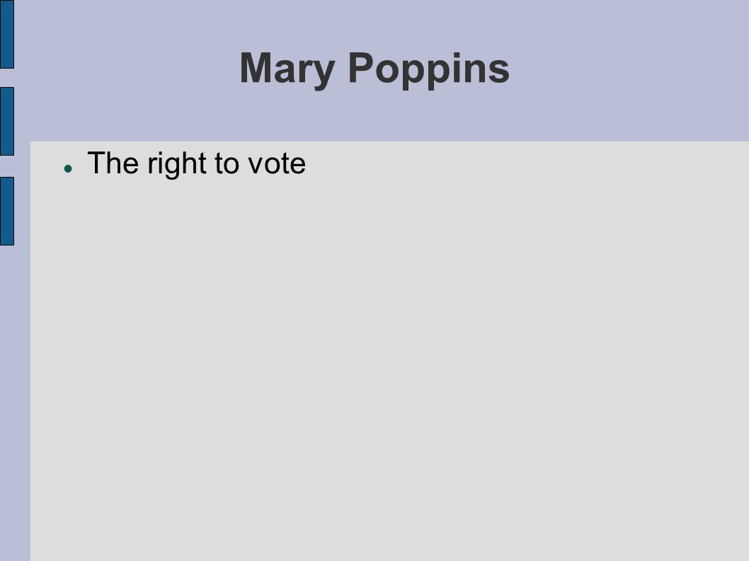 Mary Poppins The right to vote