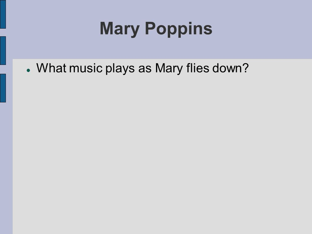 Mary Poppins What music plays as Mary flies down