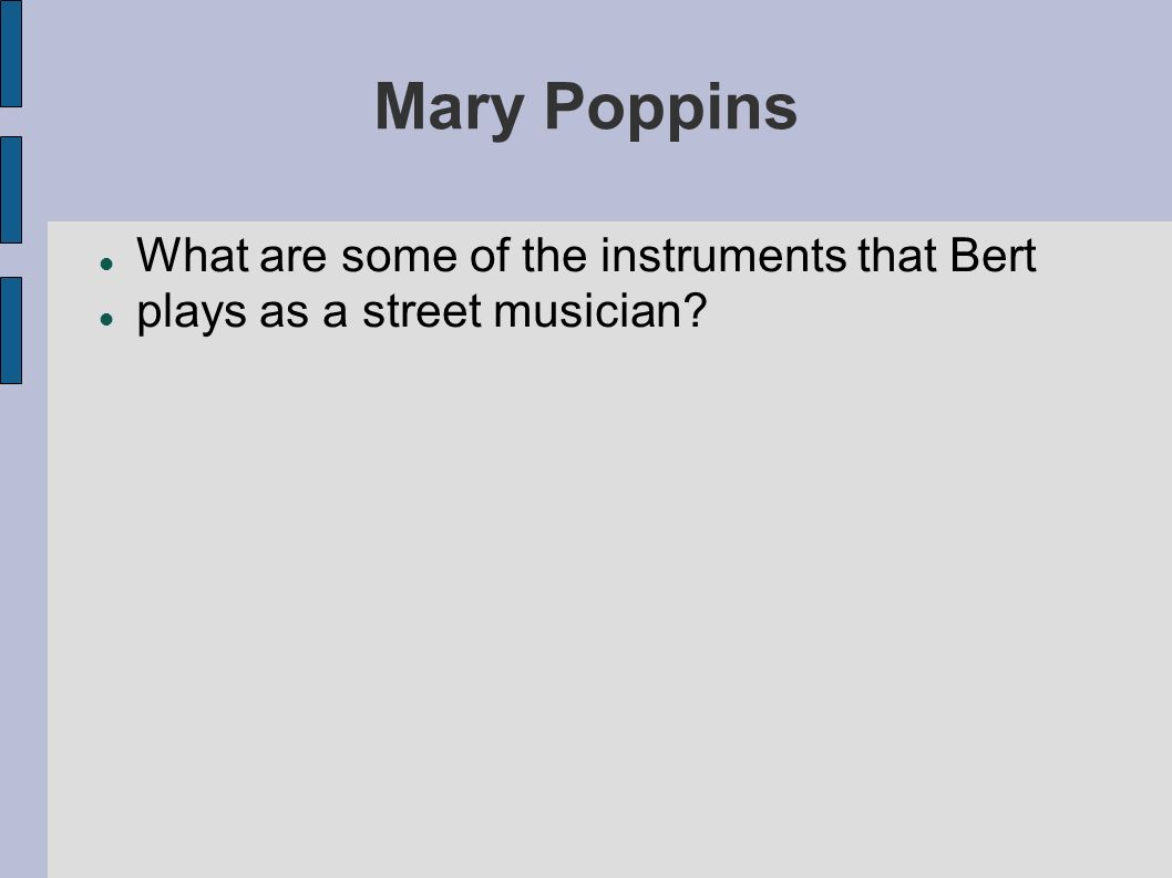 Mary Poppins What are some of the instruments that Bert
