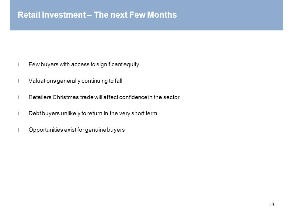 Retail Investment – The next Few Months