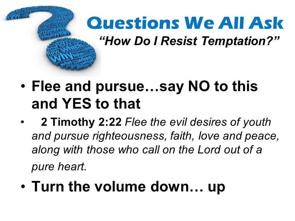 Flee and pursue…say NO to this and YES to that