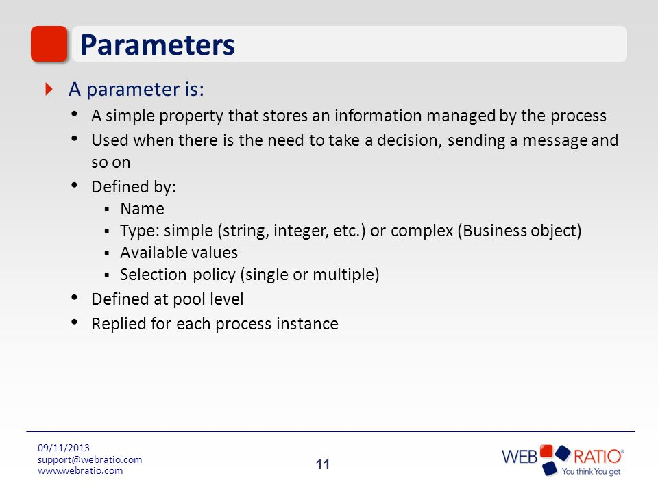 Parameters A parameter is: