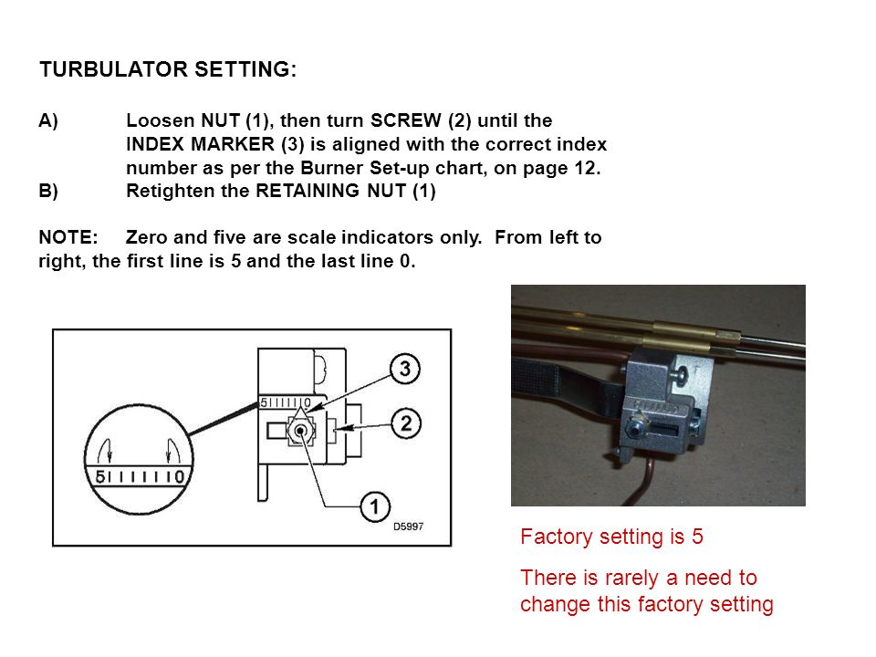 There is rarely a need to change this factory setting