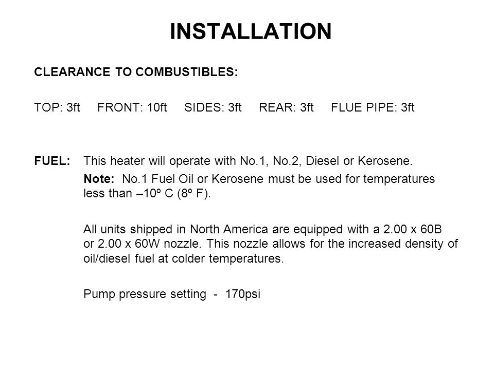 INSTALLATION CLEARANCE TO COMBUSTIBLES: