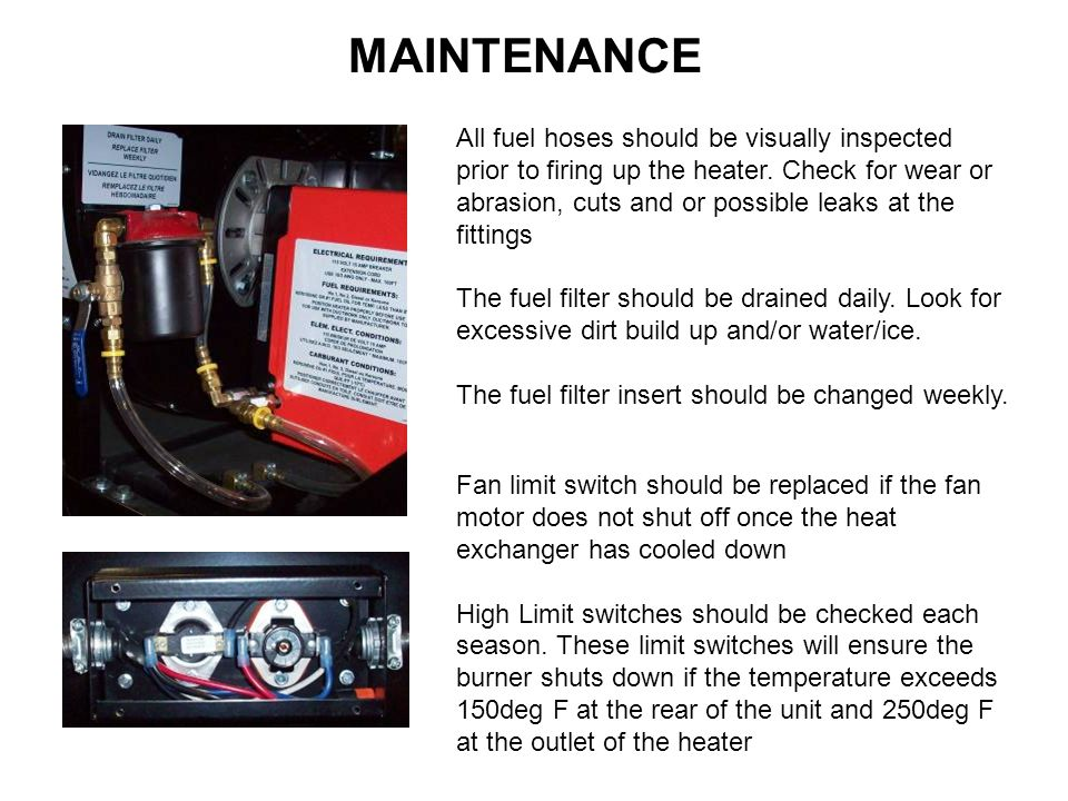 MAINTENANCE All fuel hoses should be visually inspected