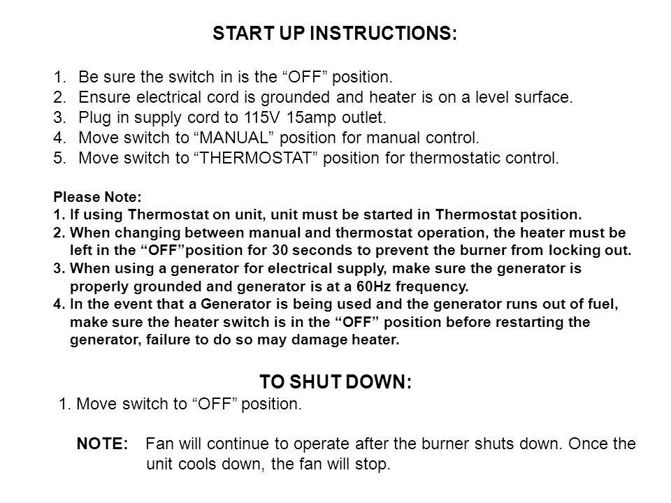 START UP INSTRUCTIONS: