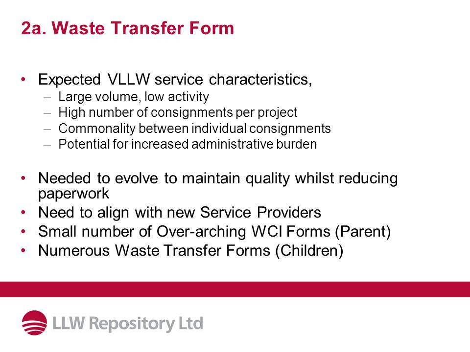2a. Waste Transfer Form Expected VLLW service characteristics,