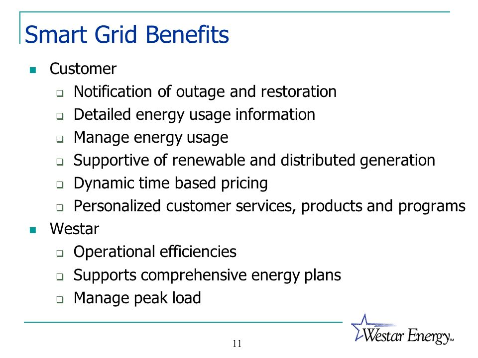 Smart Grid Benefits Customer Notification of outage and restoration