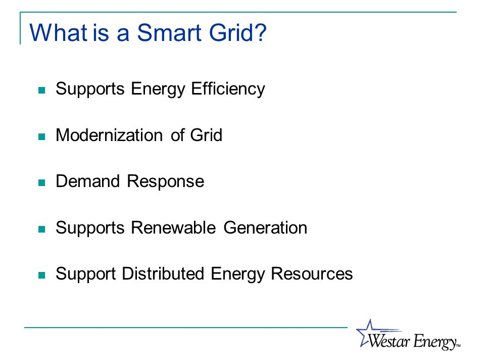 What is a Smart Grid Supports Energy Efficiency Modernization of Grid