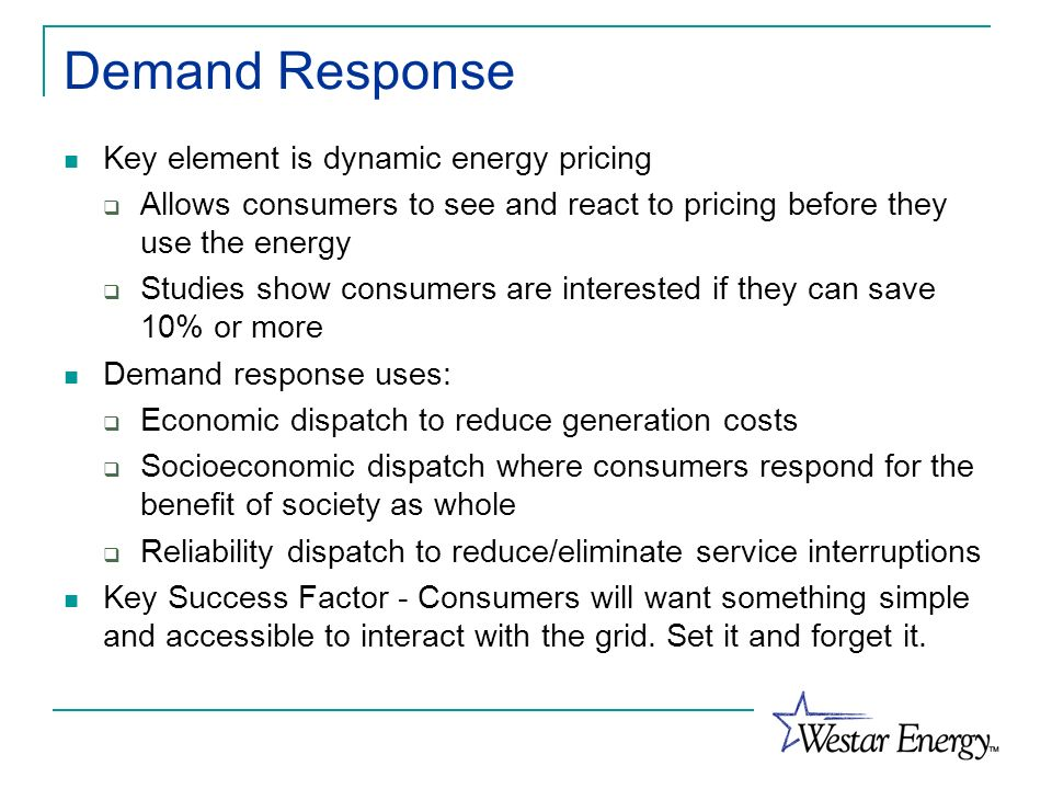 Demand Response Key element is dynamic energy pricing