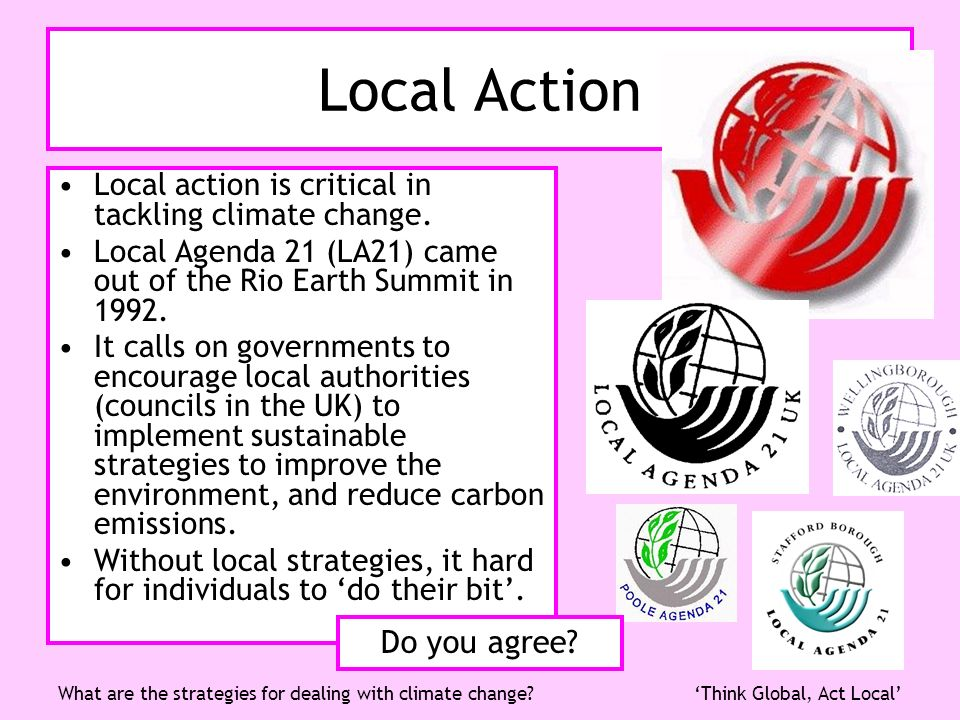 Local Action Do you agree