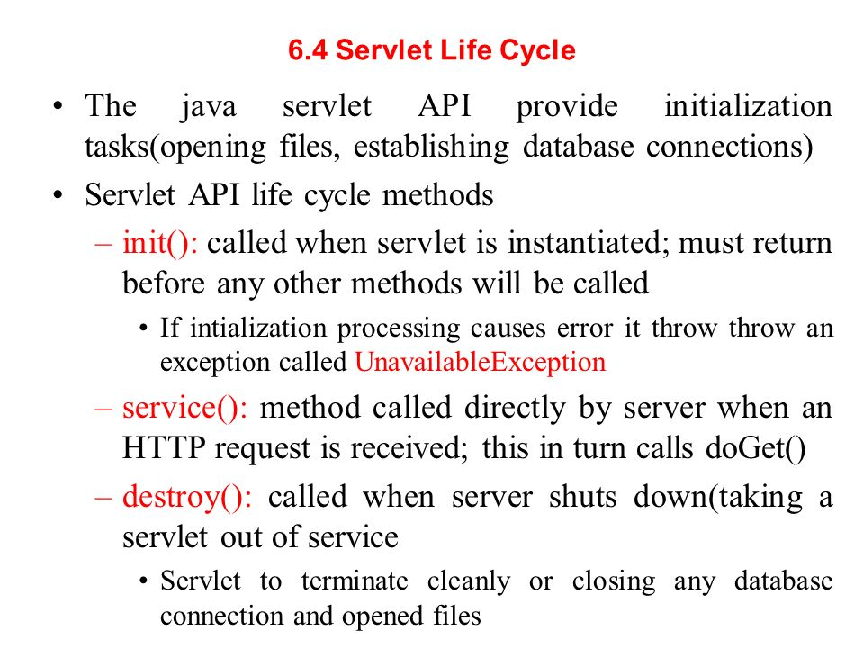 Servlet API life cycle methods