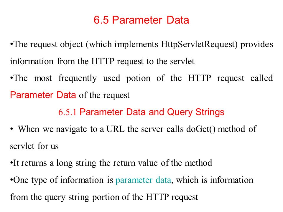 6.5.1 Parameter Data and Query Strings