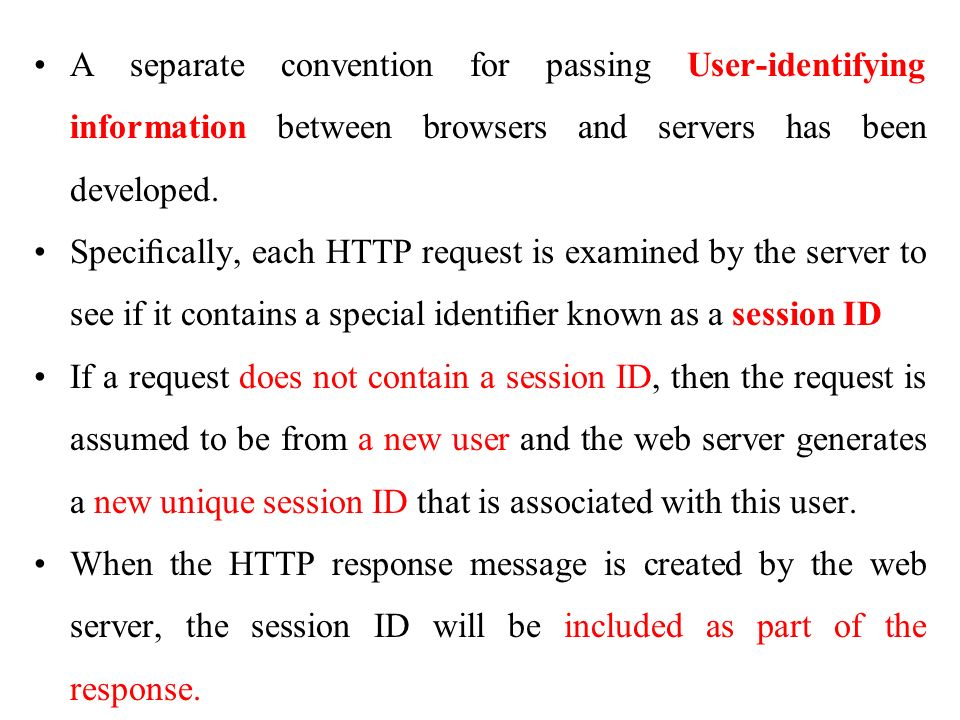 A separate convention for passing User-identifying information between browsers and servers has been developed.
