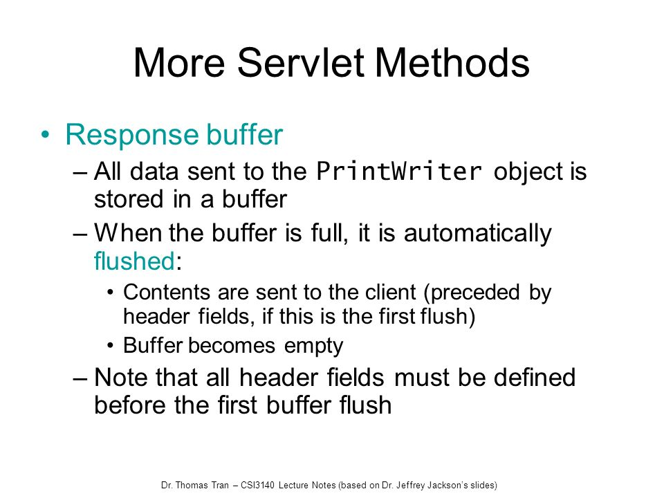 More Servlet Methods Response buffer