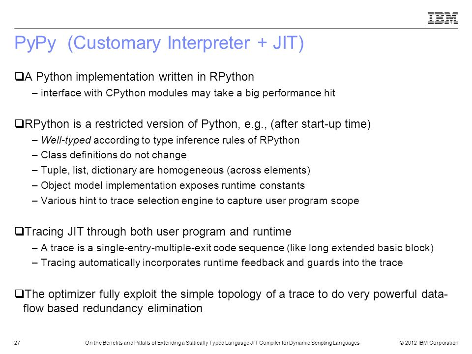 PyPy (Customary Interpreter + JIT)