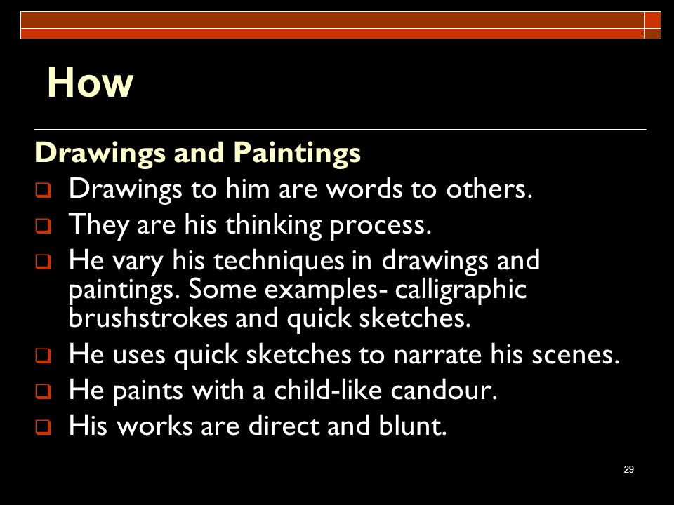 How Drawings and Paintings Drawings to him are words to others.
