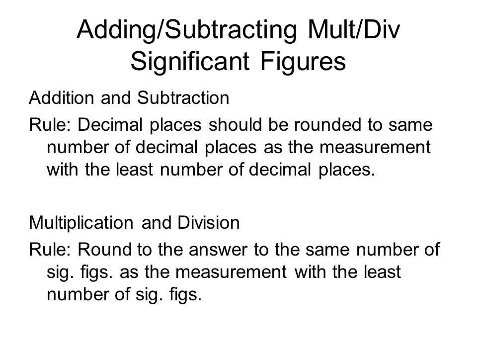 Adding/Subtracting Mult/Div Significant Figures