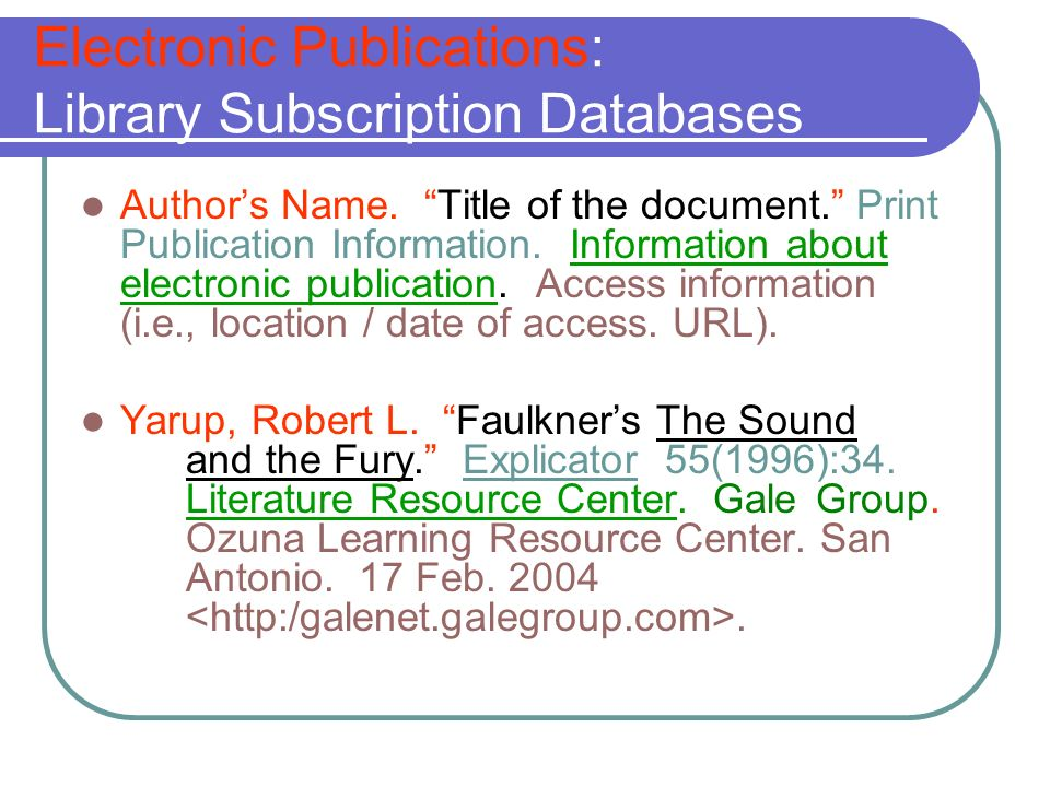 Electronic Publications: Library Subscription Databases