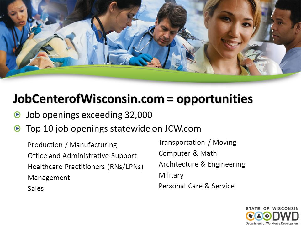 JobCenterofWisconsin.com = opportunities