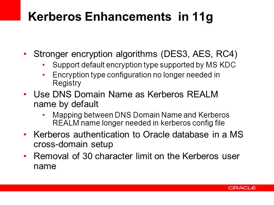 Kerberos Enhancements in 11g