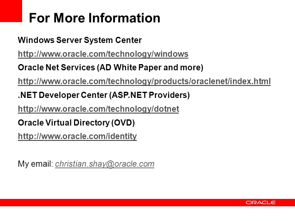 For More Information Windows Server System Center
