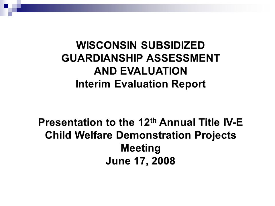 WISCONSIN SUBSIDIZED GUARDIANSHIP ASSESSMENT