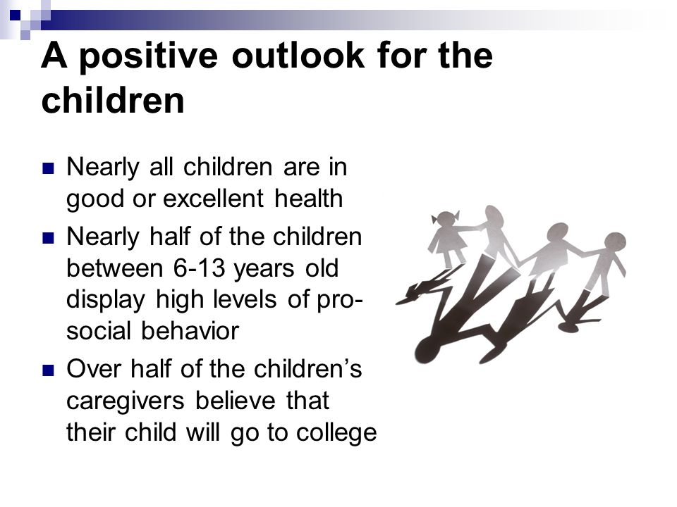 A positive outlook for the children