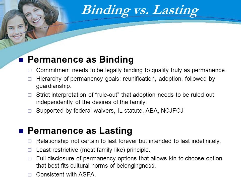 Binding vs. Lasting Permanence as Binding Permanence as Lasting