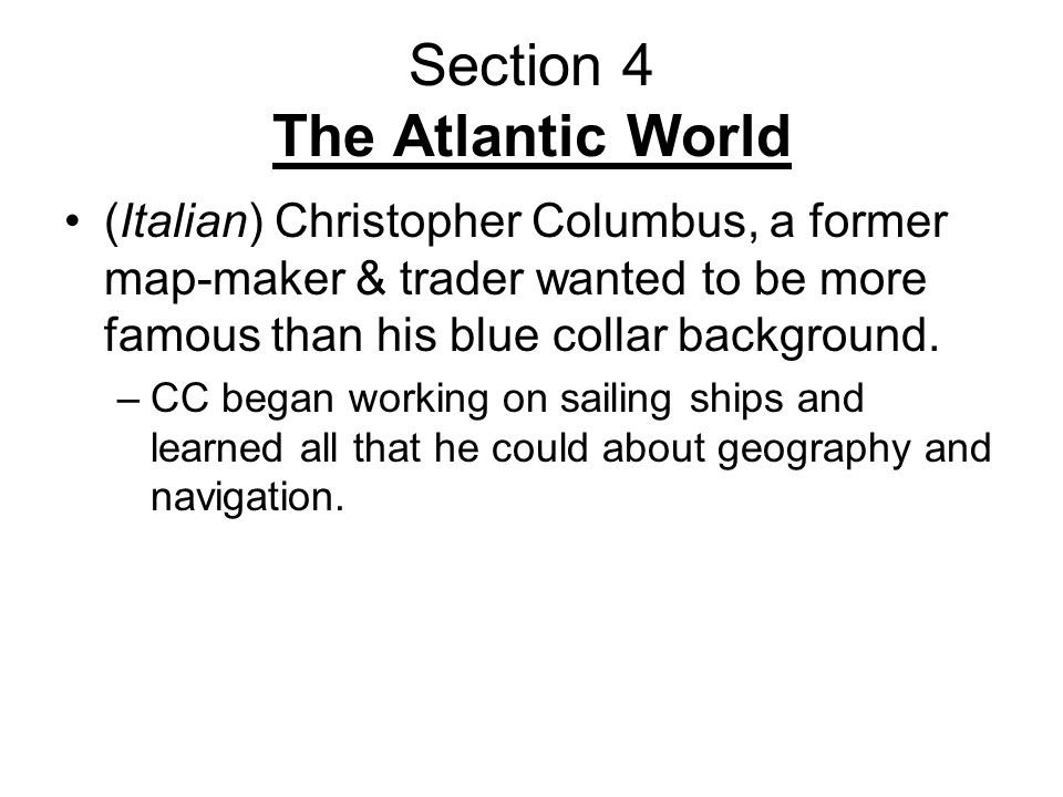 Section 4 The Atlantic World