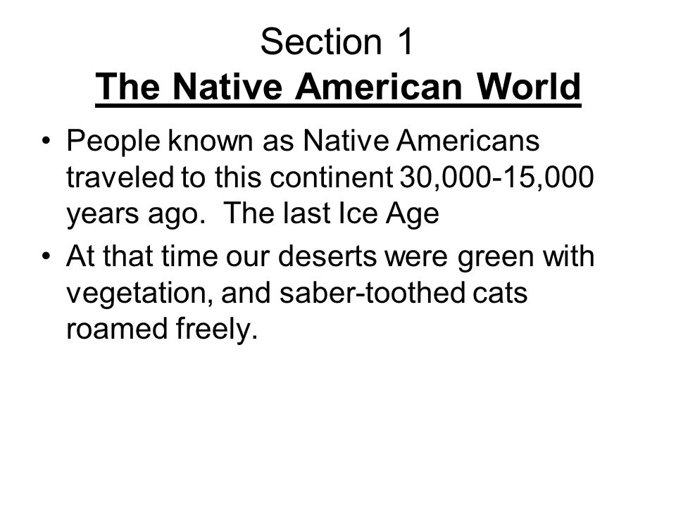 Section 1 The Native American World