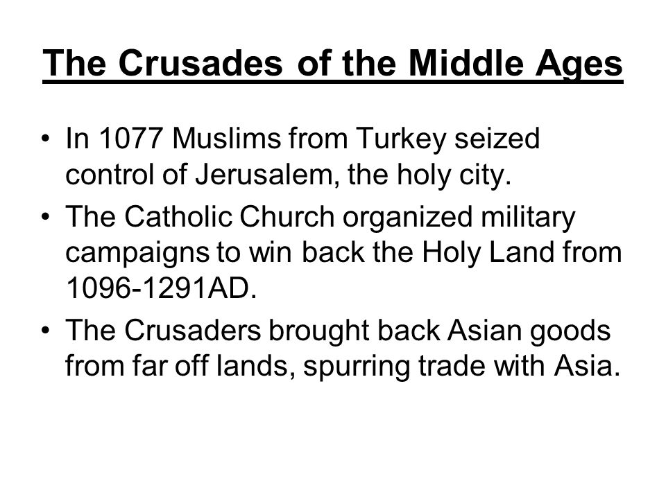 The Crusades of the Middle Ages