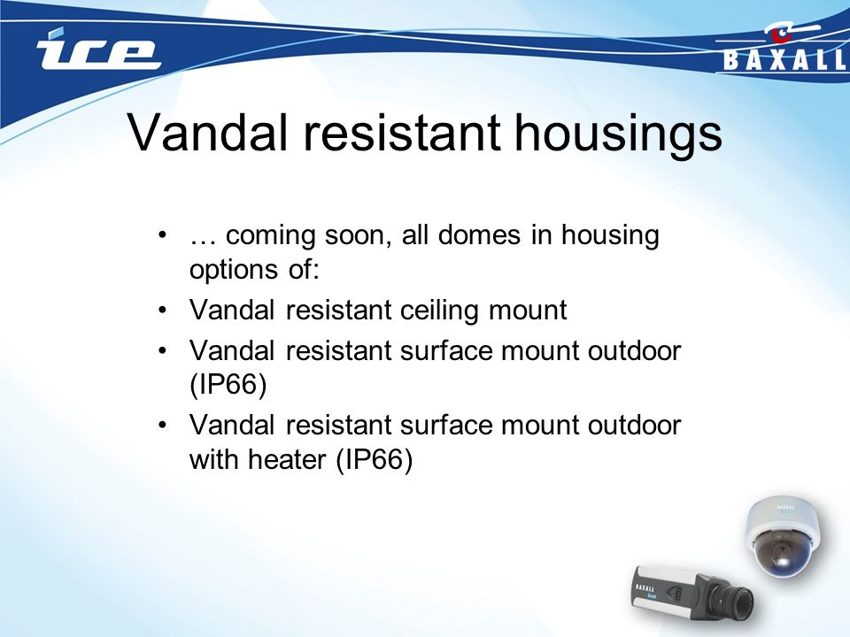 Vandal resistant housings