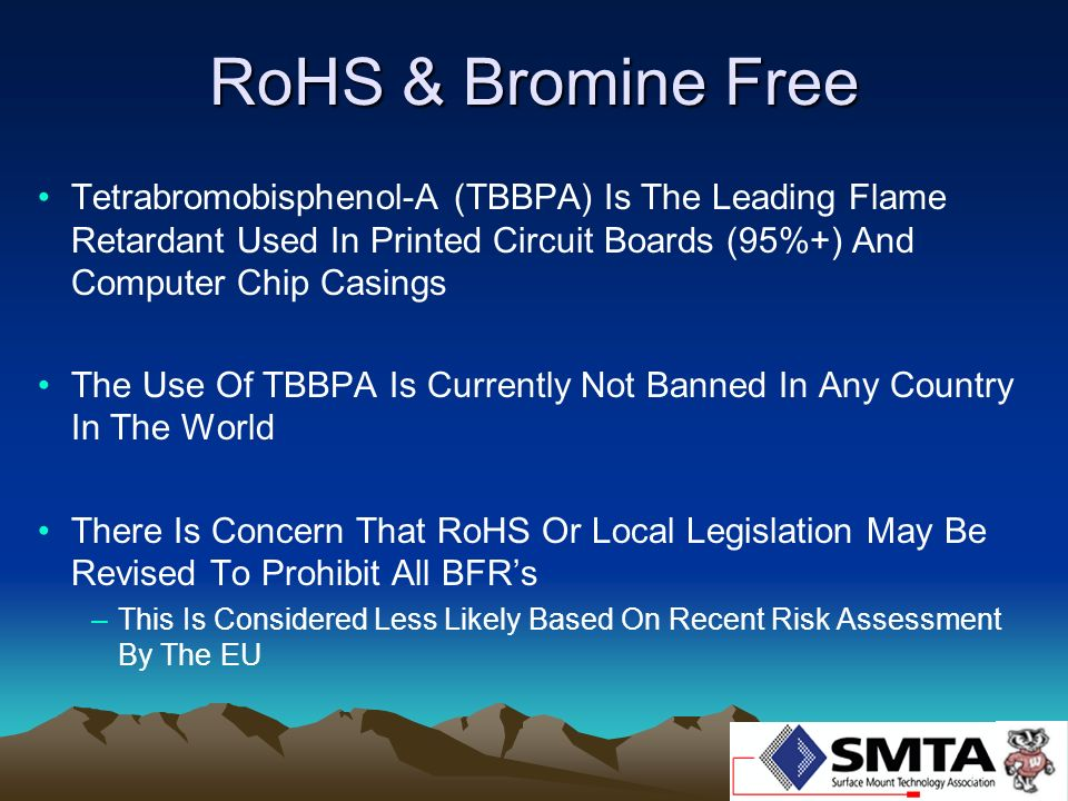 RoHS & Bromine Free Tetrabromobisphenol-A (TBBPA) Is The Leading Flame Retardant Used In Printed Circuit Boards (95%+) And Computer Chip Casings.