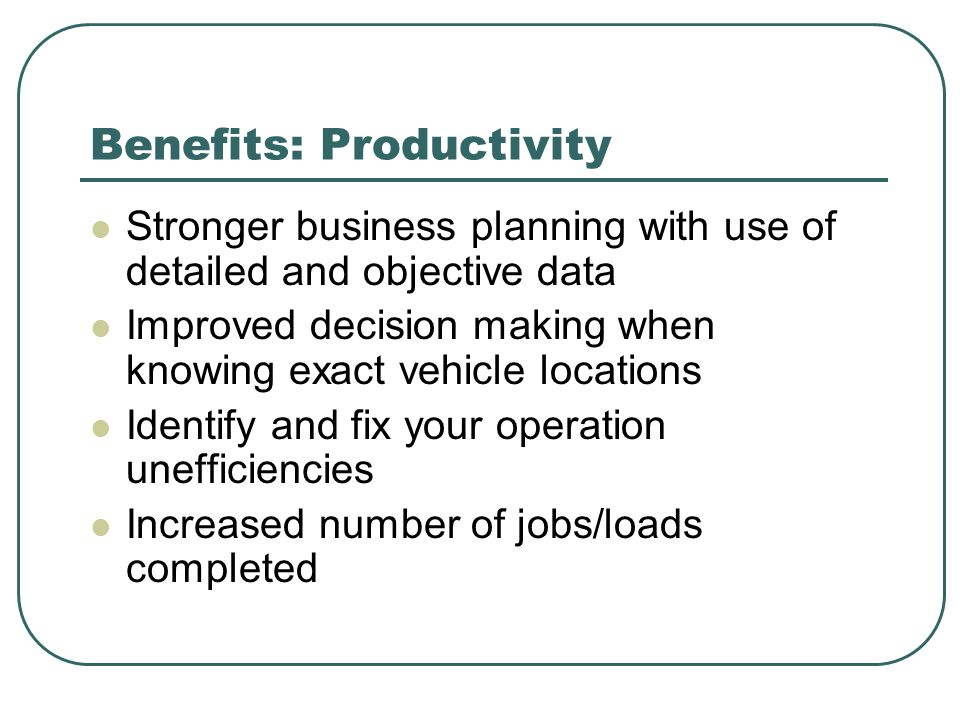 Benefits: Productivity