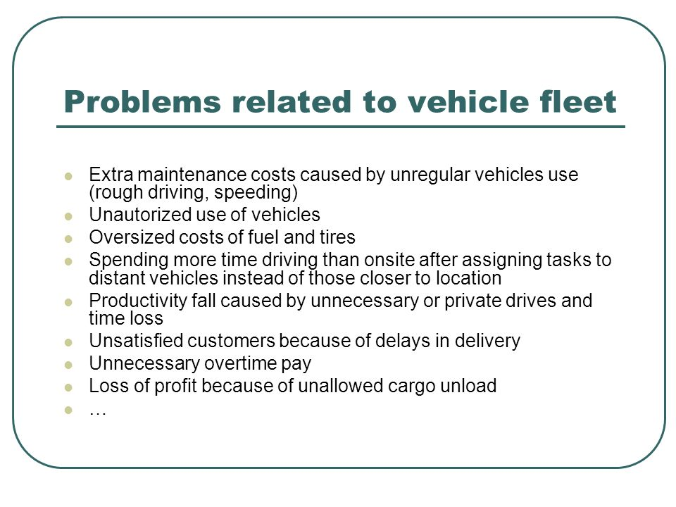 Problems related to vehicle fleet