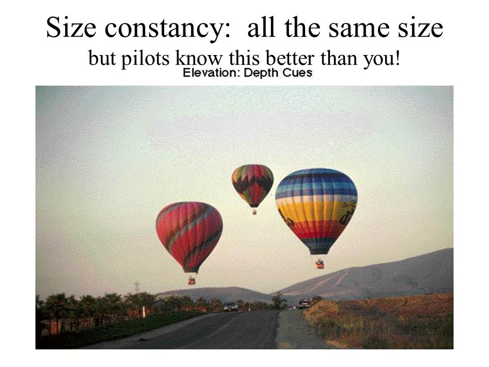 Size constancy: all the same size but pilots know this better than you!