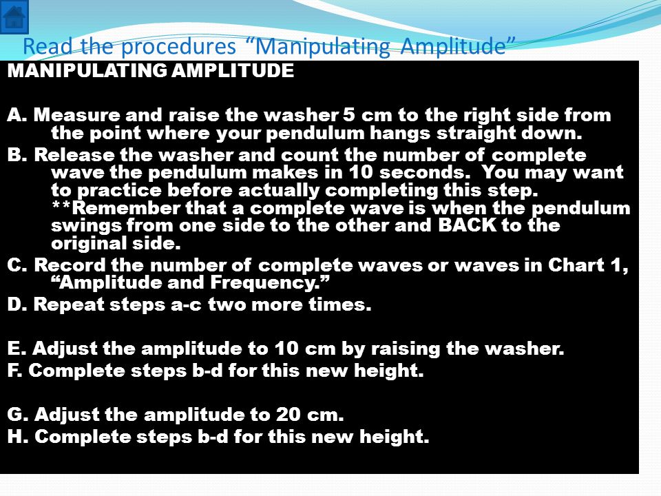 Read the procedures Manipulating Amplitude