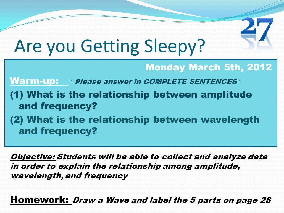 27 Are you Getting Sleepy Monday March 5th, 2012